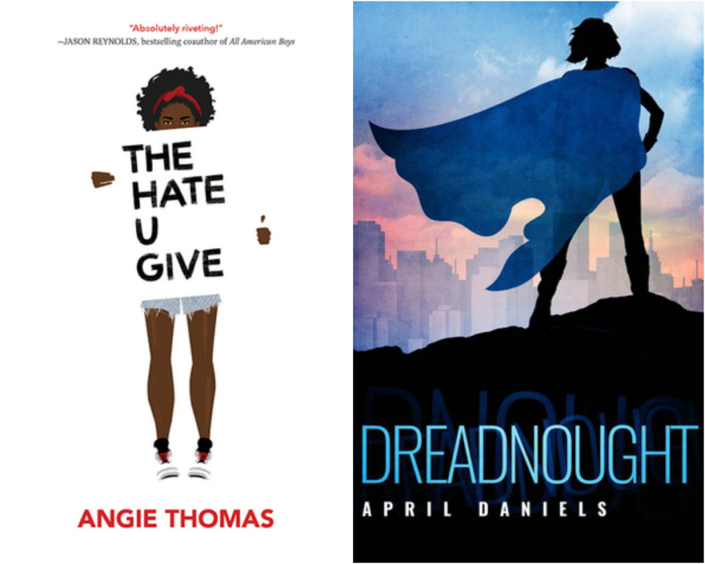 The Hate U Give & Dreadnought